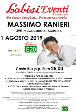 MASSIMO RANIERI A TAORMINA IN CONCERTO IN BUS SHARING PARTENZA: PALERMO - VILLABATE - BAGHERIA - T.IMERESE - €.25.00 P.P.